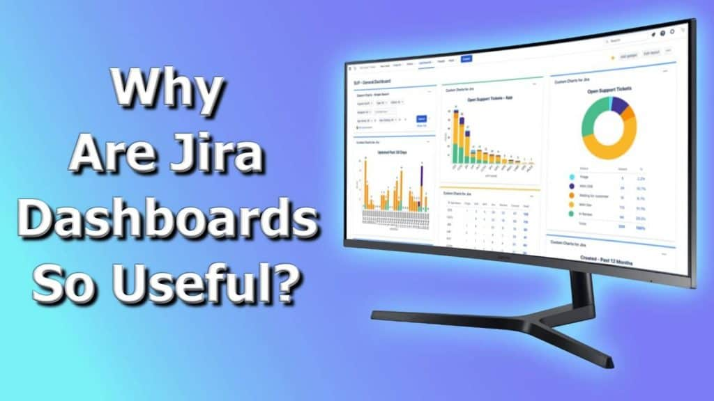 Why are Jira Dashboards so Useful Header Image